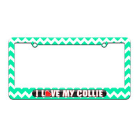 I Love Heart My Collie - License Plate Tag Frame - Teal Chevrons Design