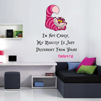 kcik1536 Full Color Wall decal Alice in Wonderland Cheshire Cat quote bedroom children's room