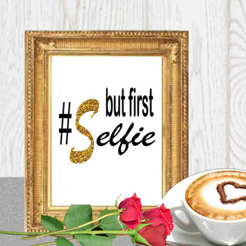 Wedding printables Selfie poster print Gold glitter mosaic Black white typography Sign Dorm wall decor Teenager bedroom 8x10, 5x7 DOWNLOAD