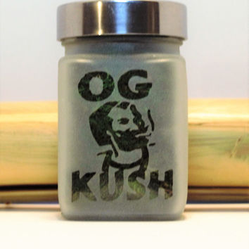 O.G Kush Etched Glass Stash Jar- Free UPGRADE to Priority Mail within the US