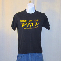 Vintage 80s DANCE TANGO GRAPHIC Funny Shut Up Women Small Black Soft 50/50 T-Shirt