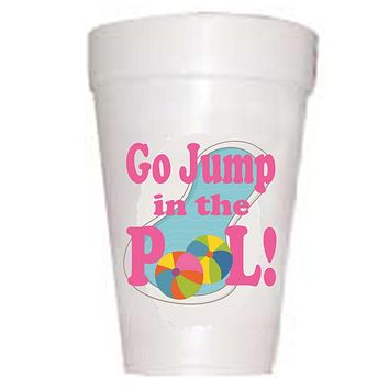 Go Jump in the Pool' Cups