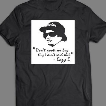 "RAPPER EASY E ""DON'T QUOTE ME BOY"" T-SHIRT"