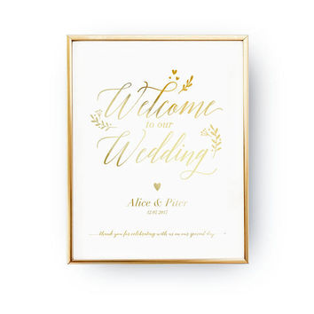 Welcome To Our Wedding, Wedding Decoration, Wedding Signs, Real Gold Foil Print, Wedding Print, Gold Foil Sign Wedding, Wedding Wall Decor