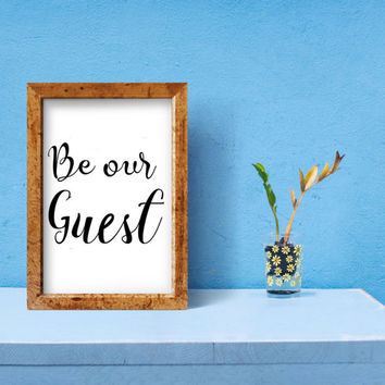 Be our guest print - Be our guest sign - Guest room sign - Be our guest printable - Guest room print - Guest room decor - Bedroom decor