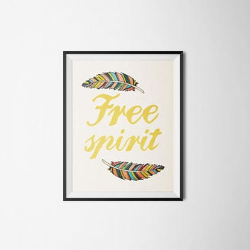 Free Spirit Art Print Feather Print Nursery Kids Room INSTANT DOWNLOAD 8x10