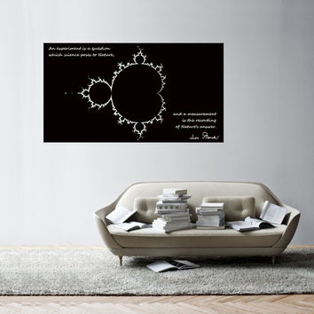 Science art physics Max Plank's inspiring quote with Mandelbrot fractal large vinyl decal for your lab classroom school scientific decor
