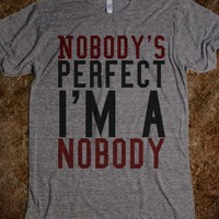 Nobodys perfect tee t shirt