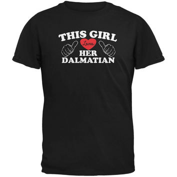 Valentines This Girl Loves Her Dalmatian Black Adult T-Shirt