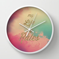 My Life my Rules Wall Clock by Nika