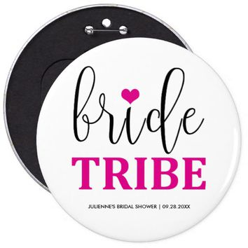 Hot Pink Bride Tribe Button for Bridal Party