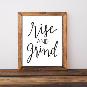 Rise and Grind, printable wall art, instant printable, hand lettering, coffee art, wall art, drawing and illustration