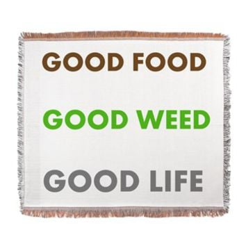 GOOD LIFE Woven Blanket> GOOD FOOD GOOD WEED GOOD LIFE> 420 Gear Stop