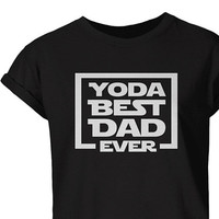 Sales! Fathers Day, Yoda Best Dad T-Shirt,  Best Daddy T-Shirt, Fathers Day Gift, Mens Yoda tee shirt, Gifts For Men, Best Dad Gift