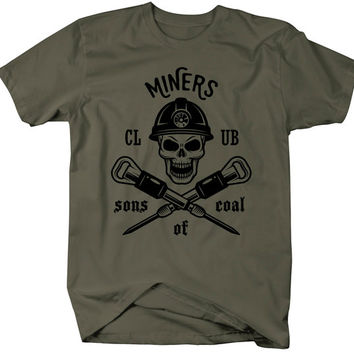 Coal Miner T-Shirt Sons Of Coal Mining Shirts Skull Tee Miners Club Shirt