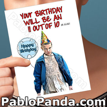 Funny Birthday Card | Eleven | Blank Birthday Cards Blank Greeting Card Birthday Gift Funny Gift Gift For Boyfriend  Stranger Things Humor