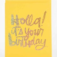 The Social Type Holla Birthday Card- Yellow One