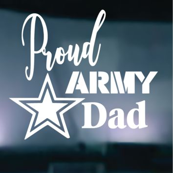 Proud Army Dad Vinyl Graphic Decal