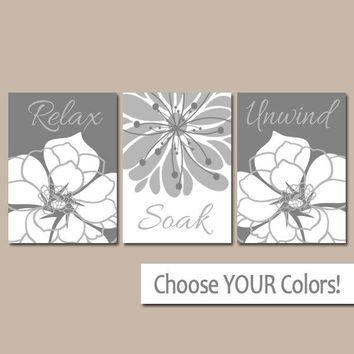 GRAY BATHROOM Wall Art, Canvas or Prints, Bath Decor, Bathroom Decor, Flower BATHROOM Pictures, Relax Soak Unwind Quote Set of 3 Decor