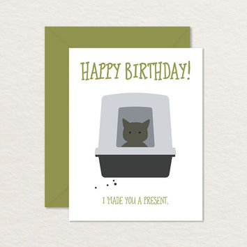 Printable Birthday Card / I Made You a Present Cat in Litter Box A2 / Printable Cat Card