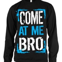 Come At Me Bro Mens Thermal Shirt, Big and Bold Funny Statements Thermal, XX-Large, Black