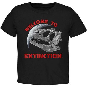 LMFCY8 Earth Day Dino Dinosaur Fossil Welcome To Extinction Toddler T Shirt