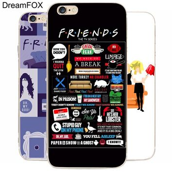 DREAM FOX K102 Friends Tv Show Transparent Hard Thin Case Cover For Apple iPhone 8 X 7 6 6S Plus 5 5S SE 5C 4 4S