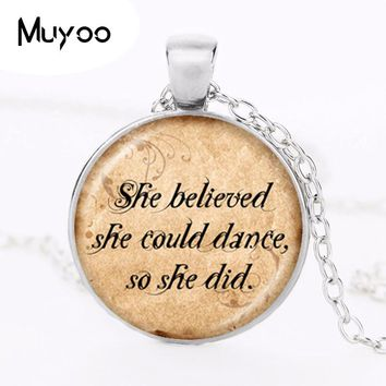 She Believed She Could Dance So She Did Quote Necklace