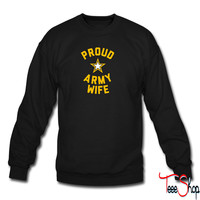 Proud Army Wife sweatshirt