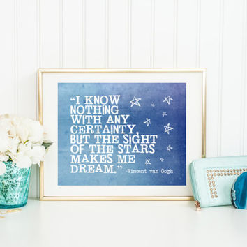 Digital download quote print, inspirational printable, stars makes me dream, van Gogh, typography word art, inspirational home wall decor