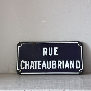 French Enamel Vintage Street Sign Loft Living Chateaubriand