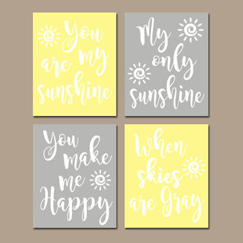 YELLOW GRAY You Are My Sunshine Wall Art, CANVAS or Prints Baby, Girl Nursery Song Rhyme Quote Artwork, Bedroom Pictures, Set of 4 Decor