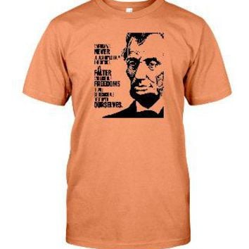 Abe Lincoln Quote, Unisex T-Shirt - Any Color Shirt Available