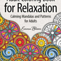 Adult Coloring Book for Relaxation: Calming Mandalas and Patterns for Adults