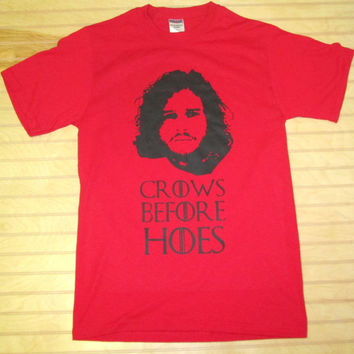 Printed Unisex T Shirt Crows Before Hoes Jon Snow Game Of Thrones