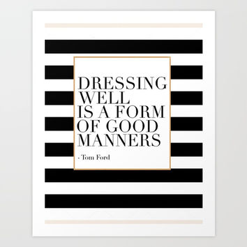 Dressing Well Is A Form Of Good Manners,Fashion Wall Art,Modern Decor,Modern Wall Art,Girls Room Dec Art Print by Printable Aleks