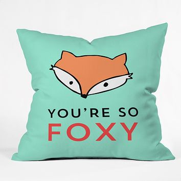 Allyson Johnson You are so foxy Throw Pillow