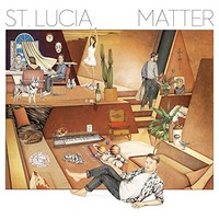 Amazon.com: Matter: St. Lucia: MP3 Downloads