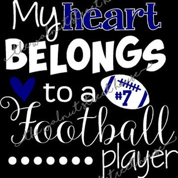 ORIGINAL DESIGN, My heart belongs to a football player, football mom shirt, football sister t-shirt, love my player, football girlfriend