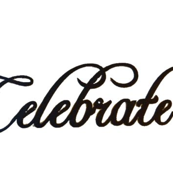 Celebrate Word Sign Metal Wall Art Home Kitchen Decor