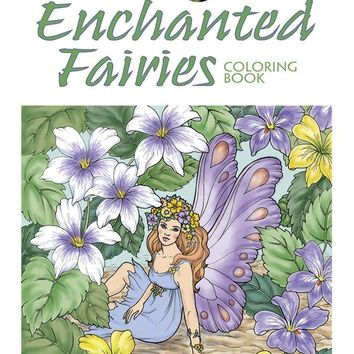 Enchanted Fairies Coloring Book For Adults