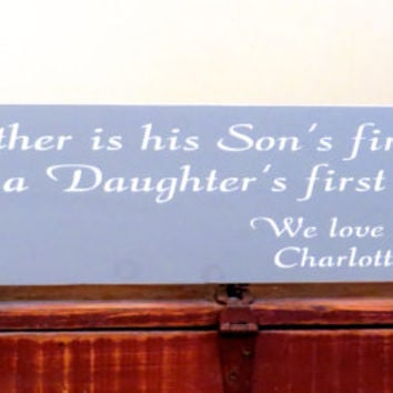 Personalized sign - A father is his son's first hero and a daughter's first love - wooden name sign