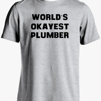 Plumber Shirt-World's Okayest Plumber T Shirt