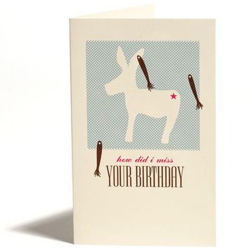 How Did I Miss Your Birthday Card