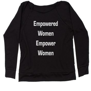 Empowered Women Empower WOmen Slouchy Off Shoulder Oversized Sweatshirt