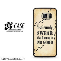 Harry Potter I Solemnly Swear I Am Up To No Good DEAL-5114 Samsung Phonecase Cover For Samsung Galaxy S7 / S7 Edge