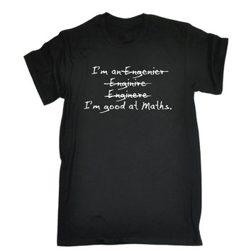 Engineer Good At Maths T-shirt Geek Nerd Math Science Physics Funny Gift 123t Cotton T-shirt Fashion T Shirt Trend