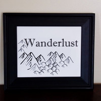 Wanderlust Art Print. Travel Art. 8x10 Typography Print.