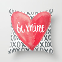 Be Mine - Watercolor love and valentine Throw Pillow by Misty Diller of Misty Michelle Design