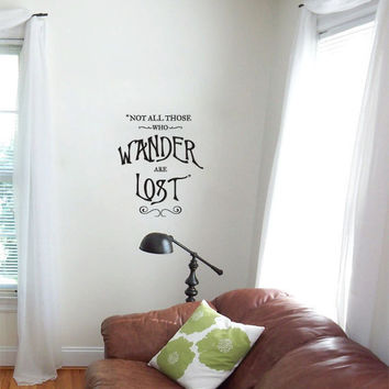Not all those who wander are lost vinyl wall decal